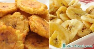 Banana chips and tostones in air fryer