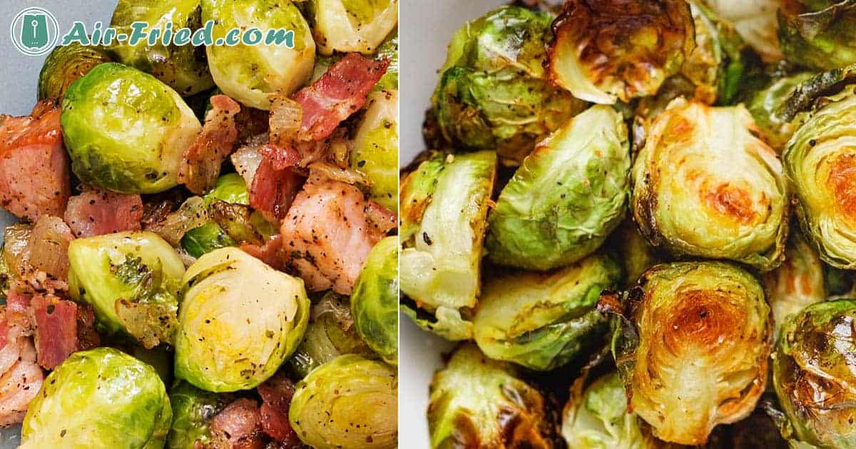 Air Fryer Crispy Brussels Sprouts, Brussels Sprouts with Pancetta, and Brussels Sprouts Salad Recipe
